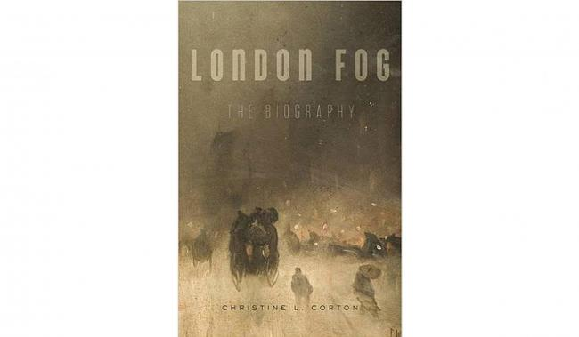 London Fog – The Biography by Christine L. Corton, published in hardback by Harvard priced £22.9