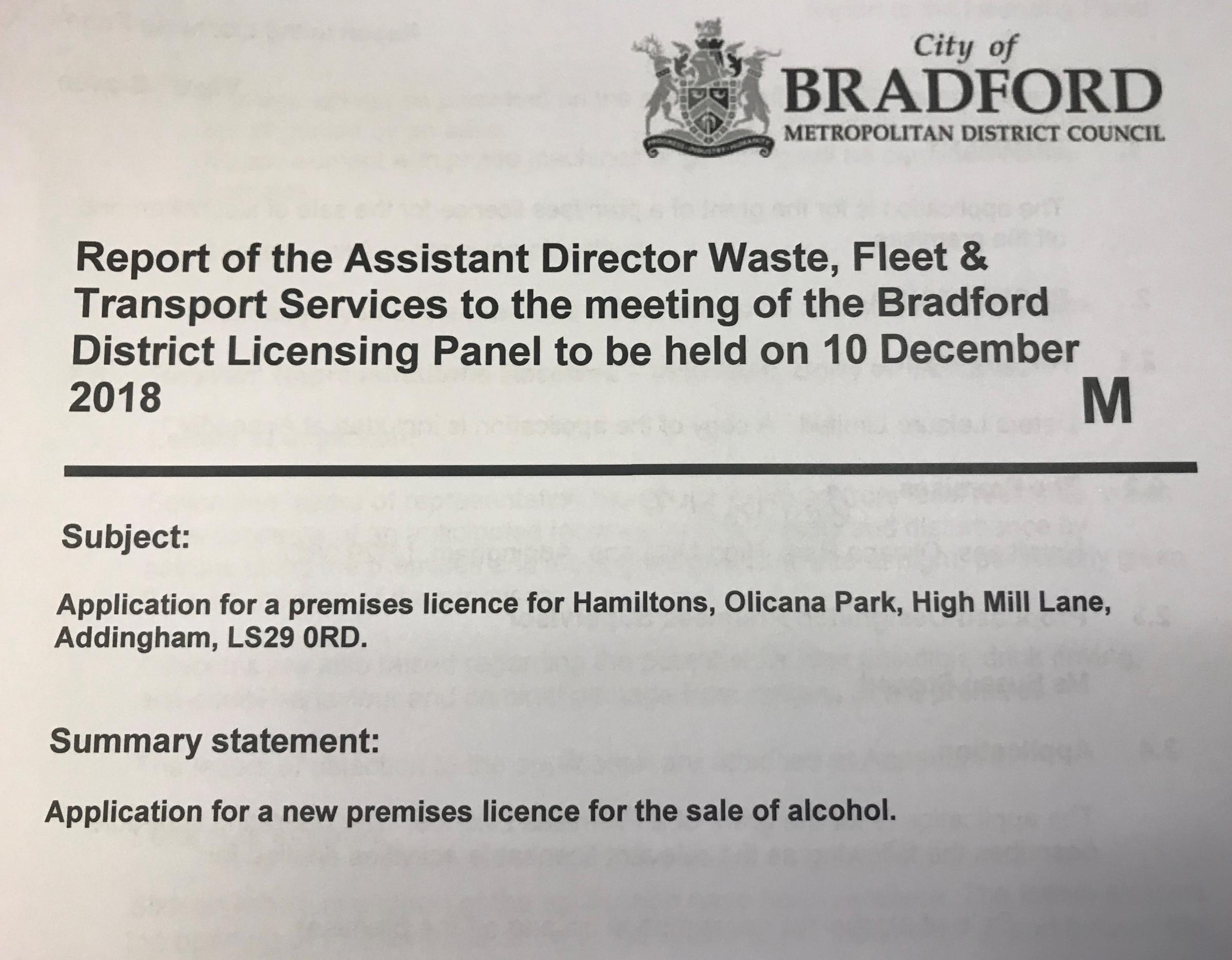 The application to Bradford Licensing Panel which will be heard on December 10